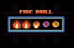 Fire Drill!