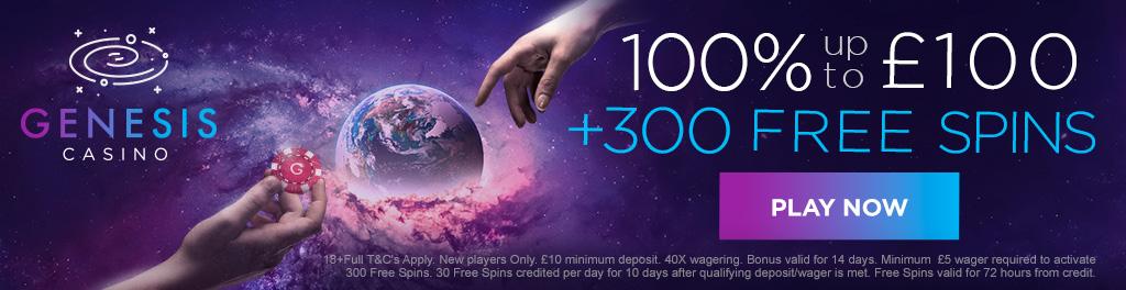 Genesis Casino - Join Now For £100 Bonus